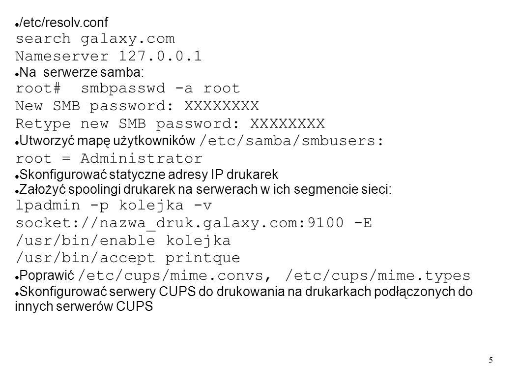 root# smbpasswd -a root New SMB password: XXXXXXXX