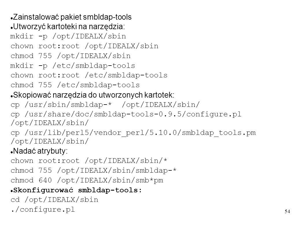 Zainstalować pakiet smbldap-tools