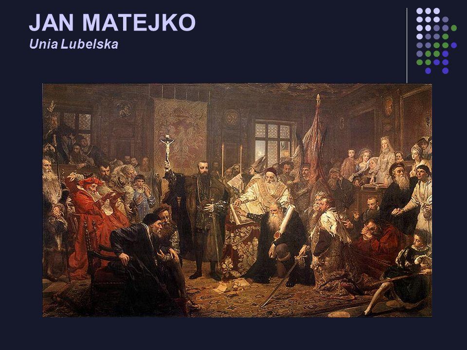 JAN MATEJKO Unia Lubelska