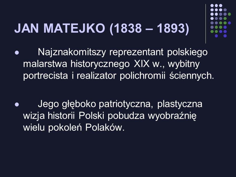 JAN MATEJKO (1838 – 1893)