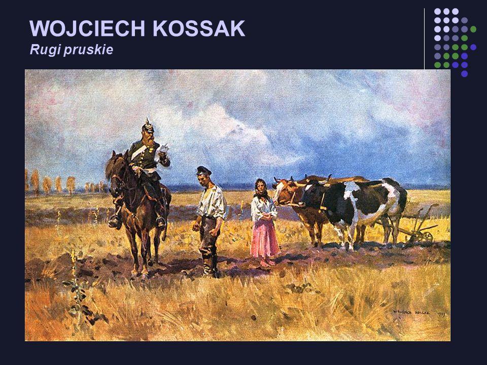 WOJCIECH KOSSAK Rugi pruskie
