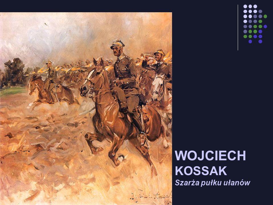 WOJCIECH KOSSAK Szarża pułku ułanów