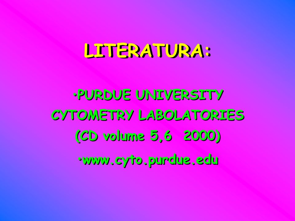 PURDUE UNIVERSITY CYTOMETRY LABOLATORIES (CD volume 5,6 2000)