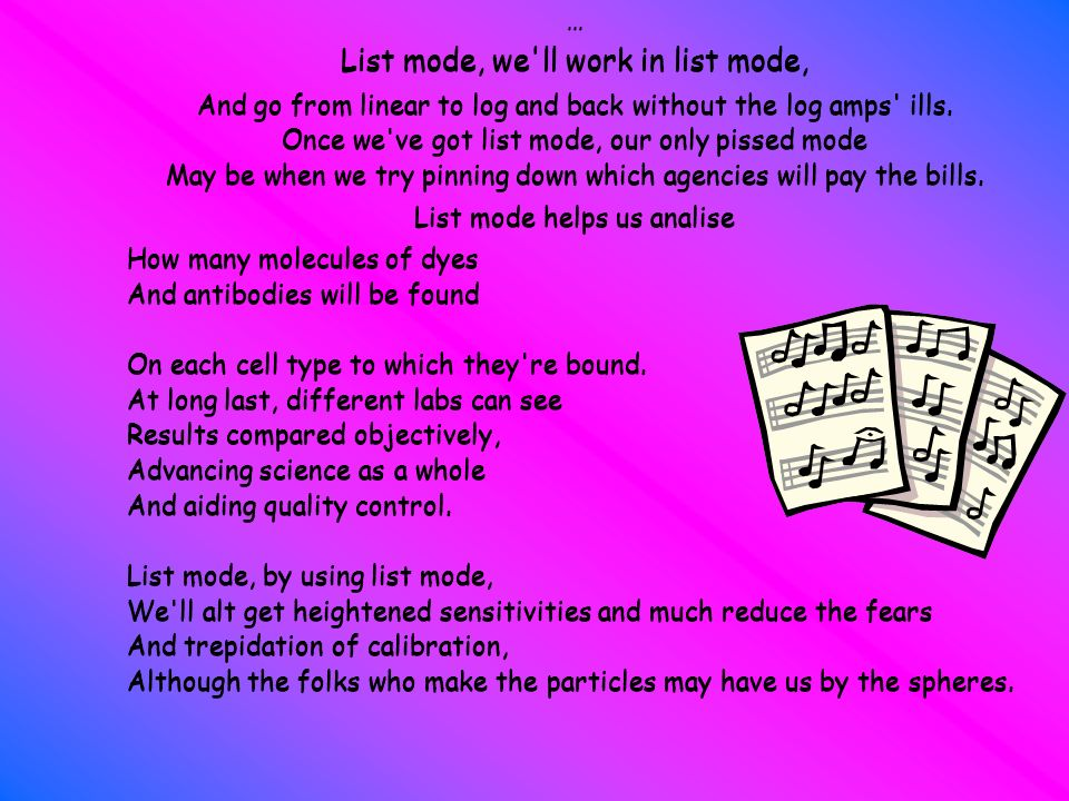 List mode, we ll work in list mode,