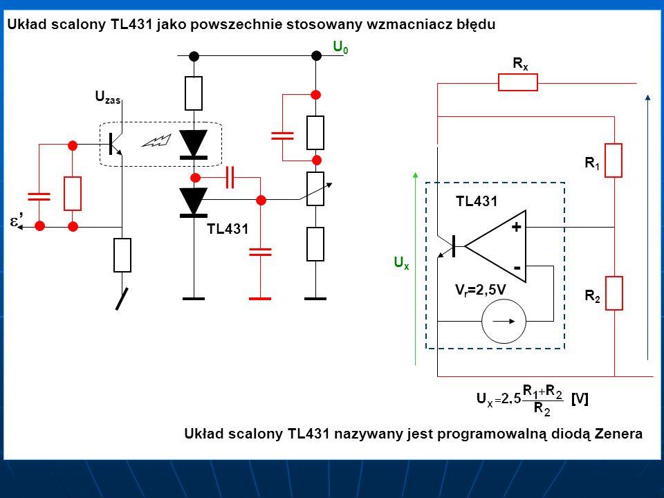 - e' + Układ scalony TL431 jako powszechnie stosowany wzmacniacz błędu