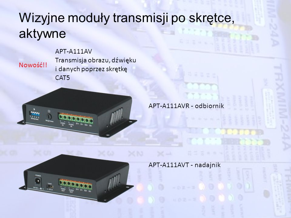 Wizyjne moduły transmisji po skrętce, aktywne