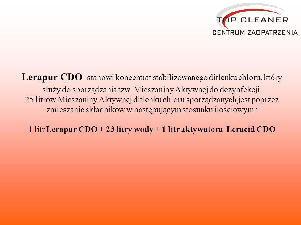 1 litr Lerapur CDO + 23 litry wody + 1 litr aktywatora Leracid CDO