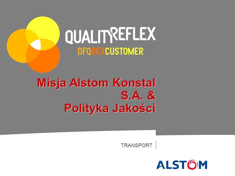 Misja Alstom Konstal S.A. & Polityka Jakości