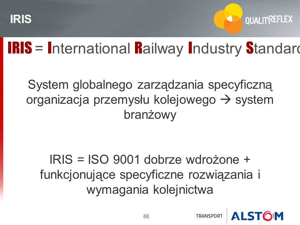 IRIS = International Railway Industry Standard
