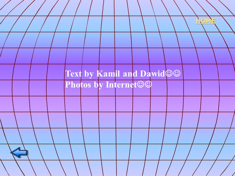 Text by Kamil and Dawid Photos by Internet