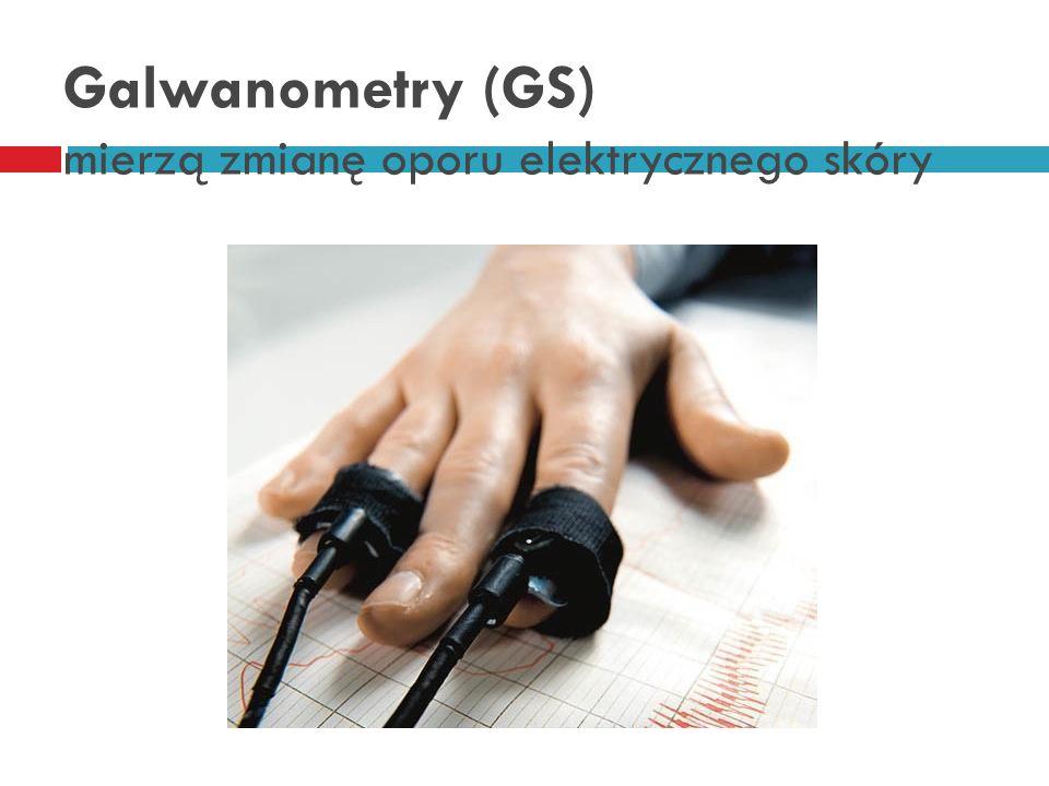 Galwanometry (GS) mierzą zmianę oporu elektrycznego skóry
