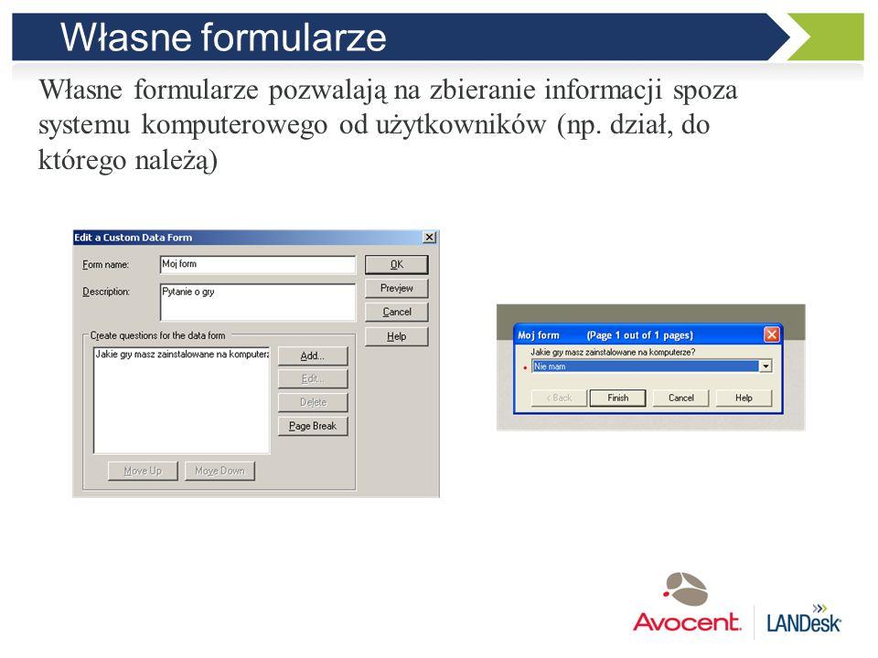 Własne formularze Własne formularze pozwalają na zbieranie informacji spoza. systemu komputerowego od użytkowników (np. dział, do.