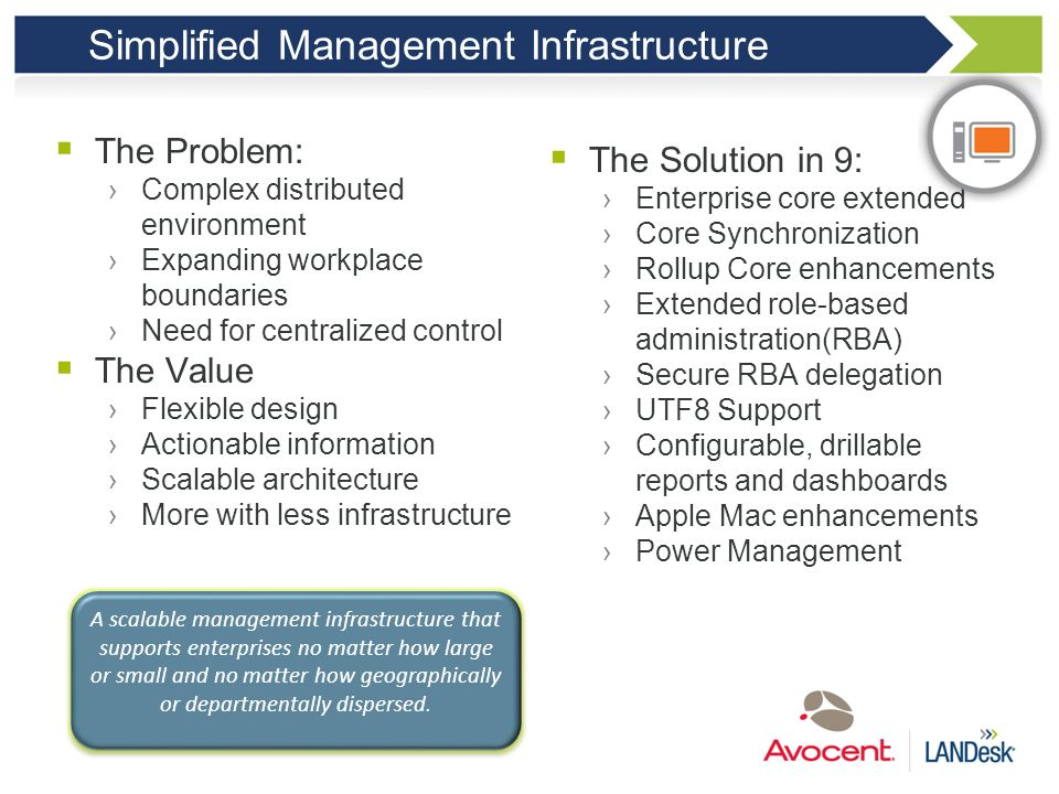 Simplified Management Infrastructure