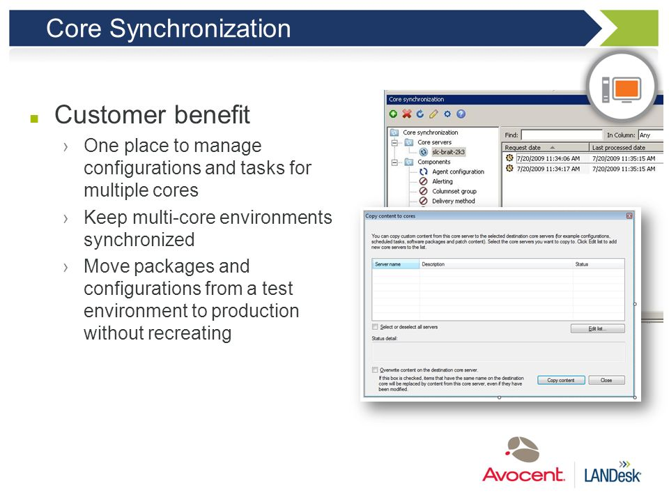 Core Synchronization Customer benefit