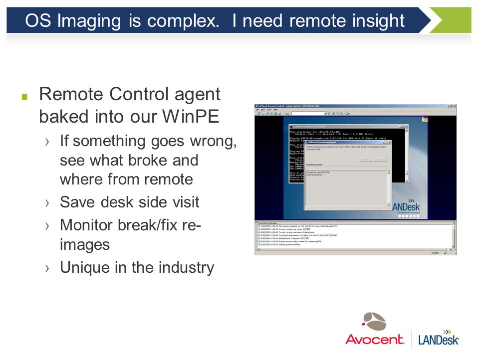 OS Imaging is complex. I need remote insight