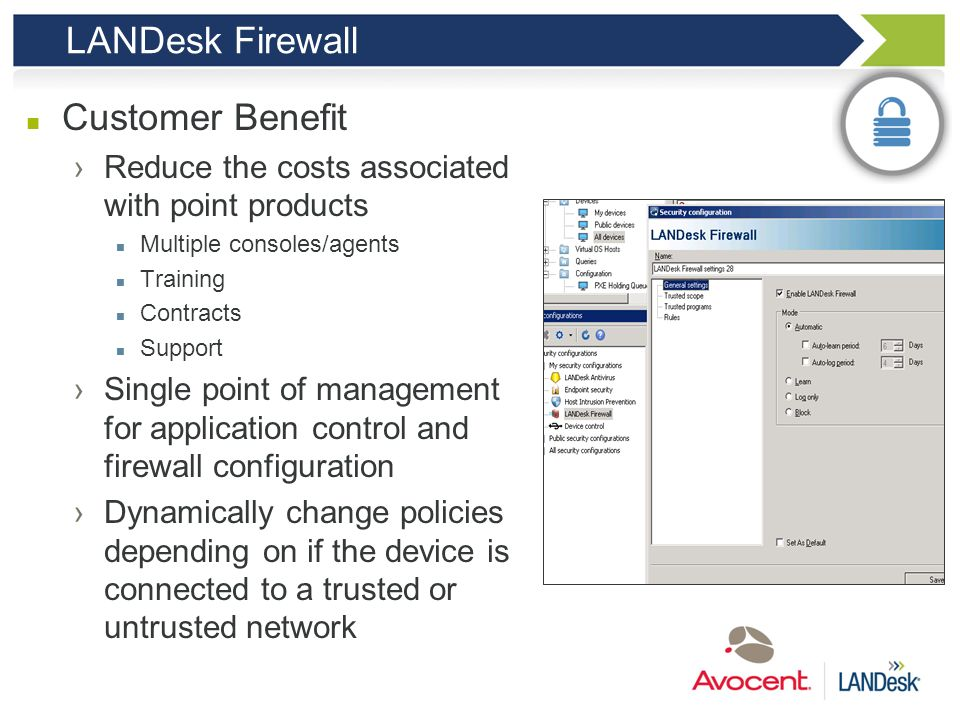 LANDesk Firewall Customer Benefit