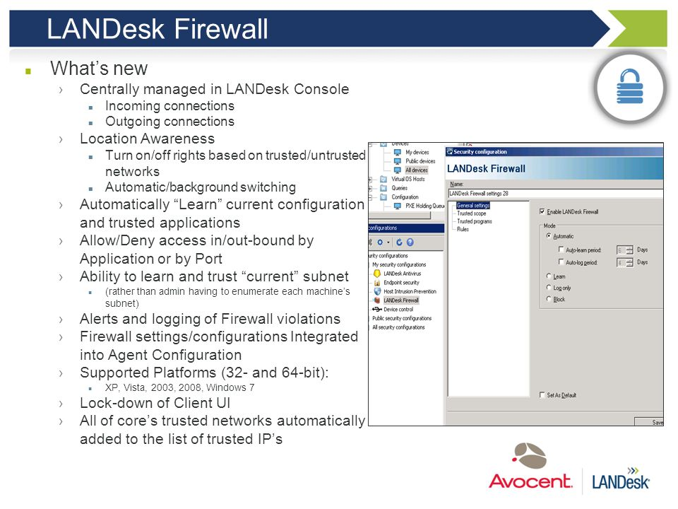 LANDesk Firewall What's new Centrally managed in LANDesk Console