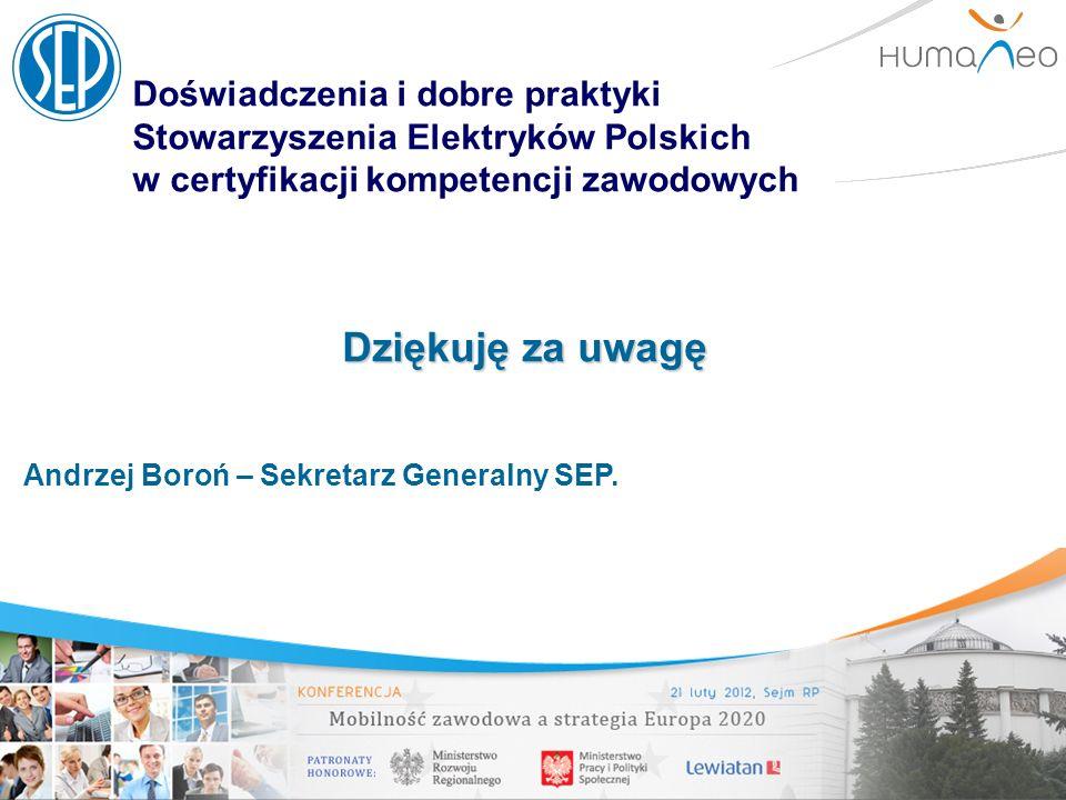 Doświadczenia i dobre praktyki Stowarzyszenia Elektryków Polskich w certyfikacji kompetencji zawodowych