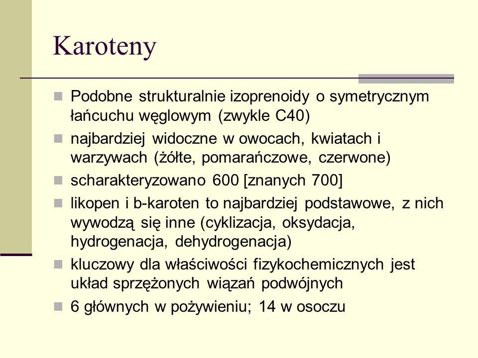 Karoteny Podobne strukturalnie izoprenoidy o symetrycznym łańcuchu węglowym (zwykle C40)