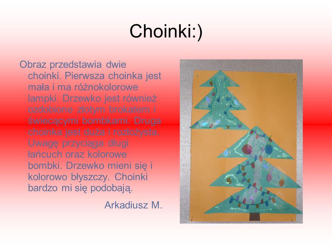 Choinki:)