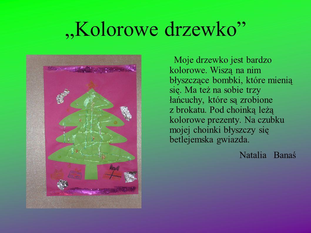 """""""Kolorowe drzewko"""