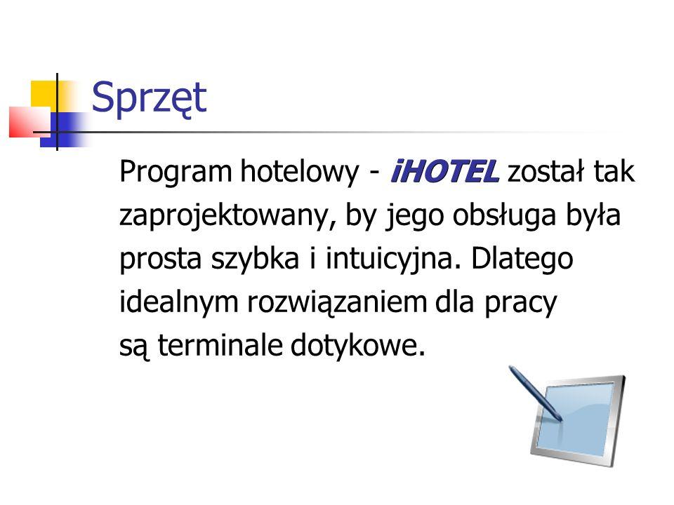 Sprzęt Program hotelowy - iHOTEL został tak