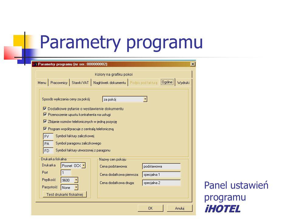 Parametry programu Panel ustawień programu iHOTEL