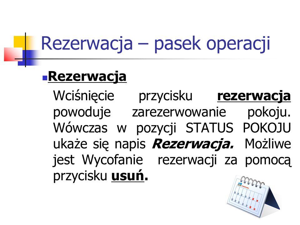 Rezerwacja – pasek operacji