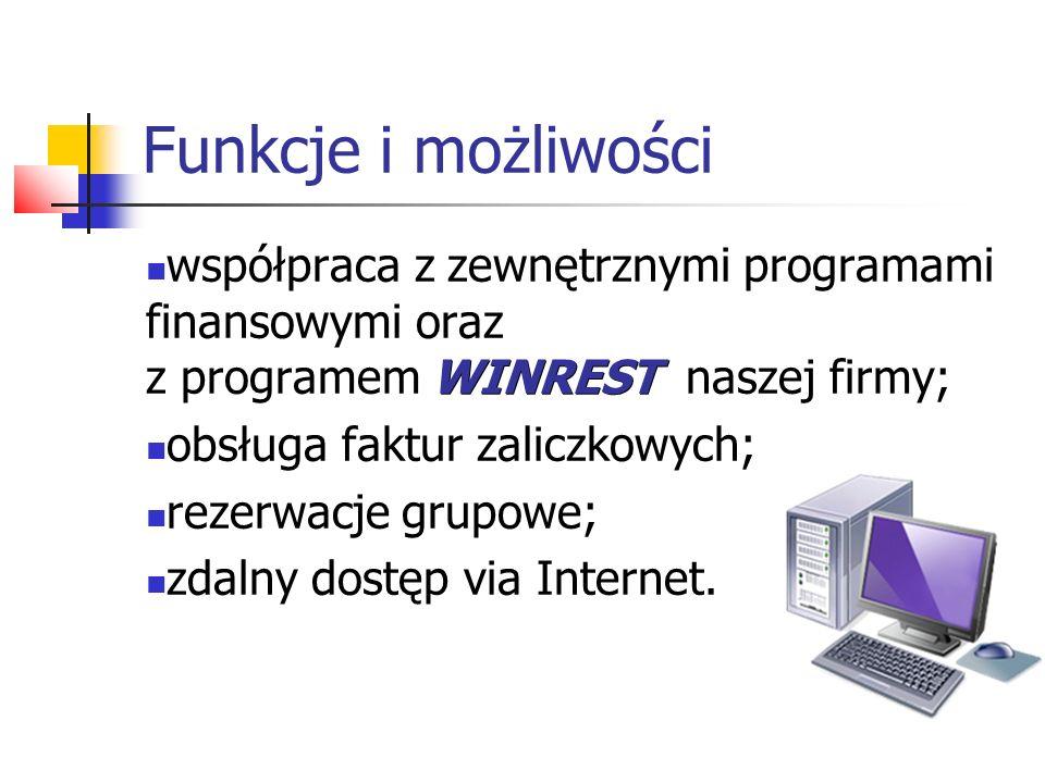 Funkcje i możliwości współpraca z zewnętrznymi programami finansowymi oraz z programem WINREST naszej firmy;