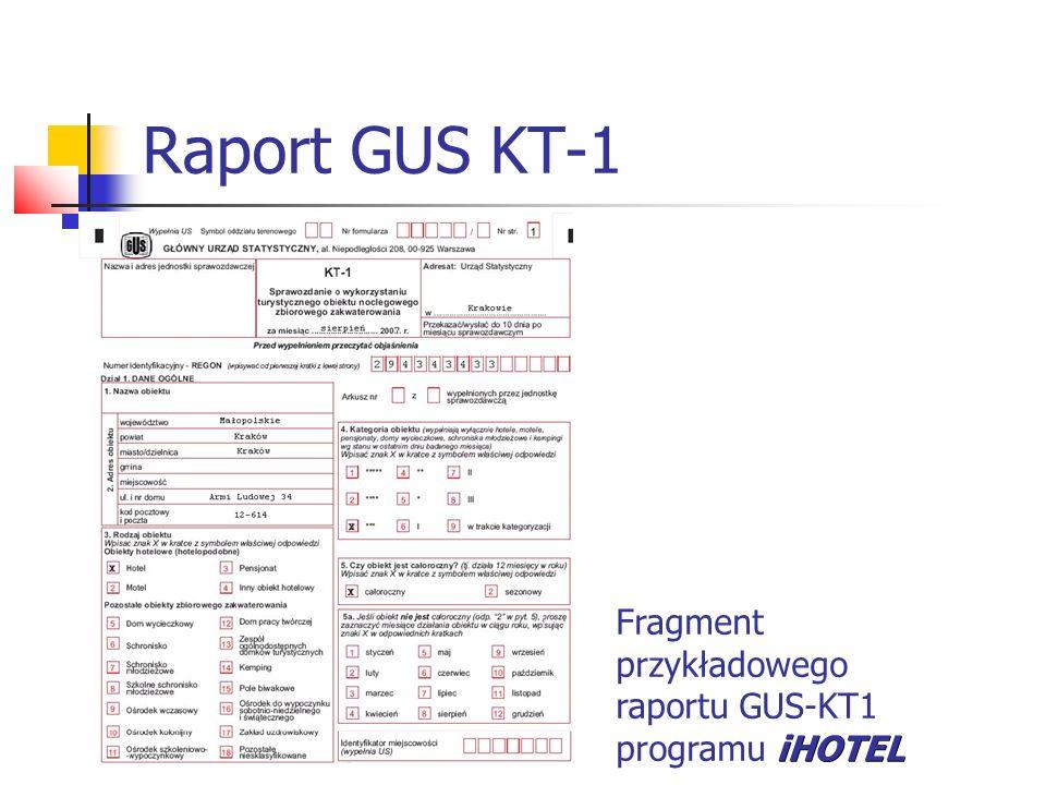 Raport GUS KT-1 Fragment przykładowego raportu GUS-KT1 programu iHOTEL