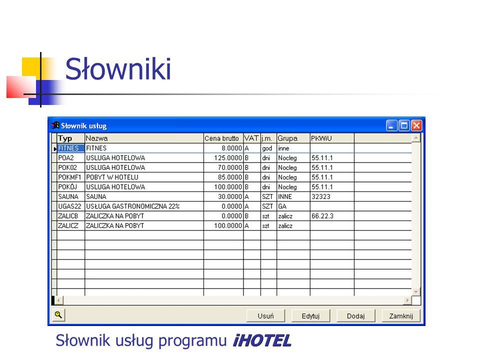 Słowniki Słownik usług programu iHOTEL