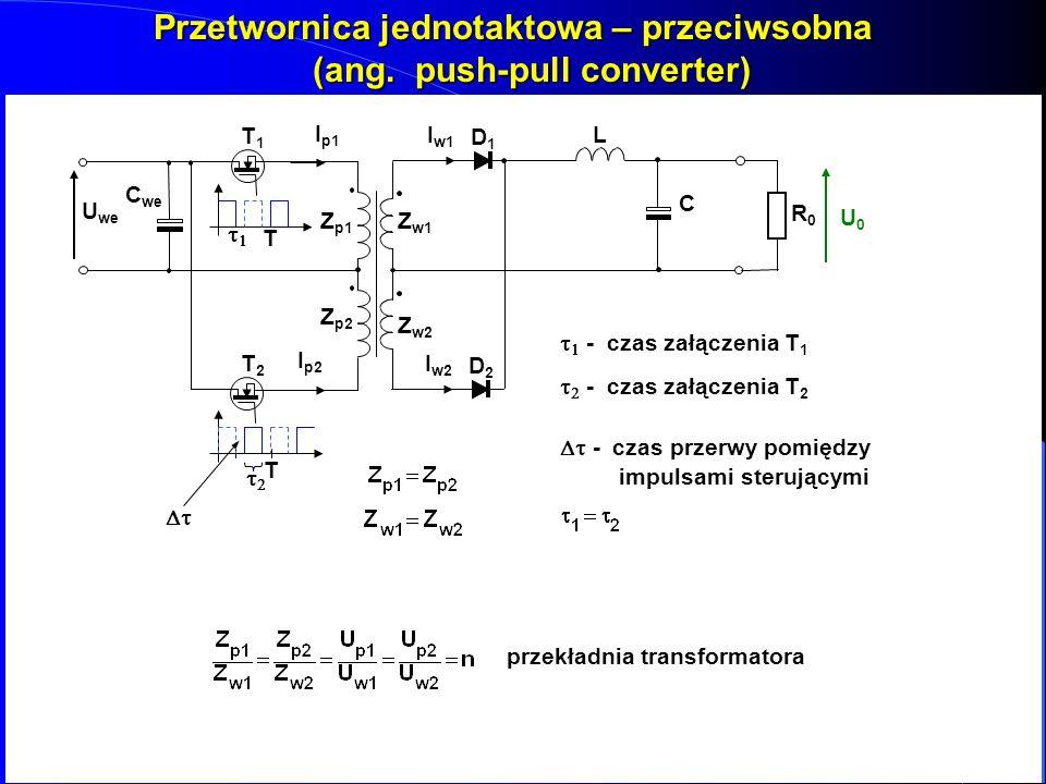 Przetwornica jednotaktowa – przeciwsobna (ang. push-pull converter)
