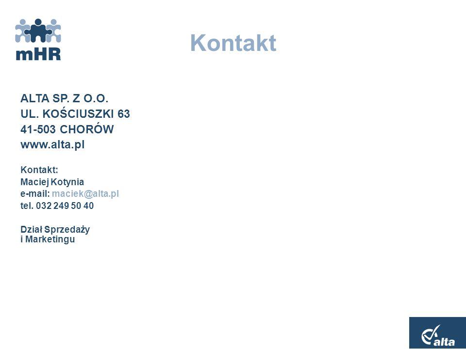 Kontakt ALTA SP. Z O.O. UL. KOŚCIUSZKI 63 41-503 CHORÓW www.alta.pl