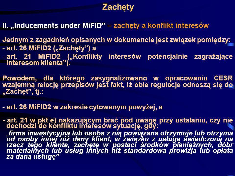 """Zachęty II. """"Inducements under MiFID – zachęty a konflikt interesów"""