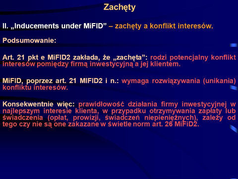 """Zachęty II. """"Inducements under MiFID – zachęty a konflikt interesów."""