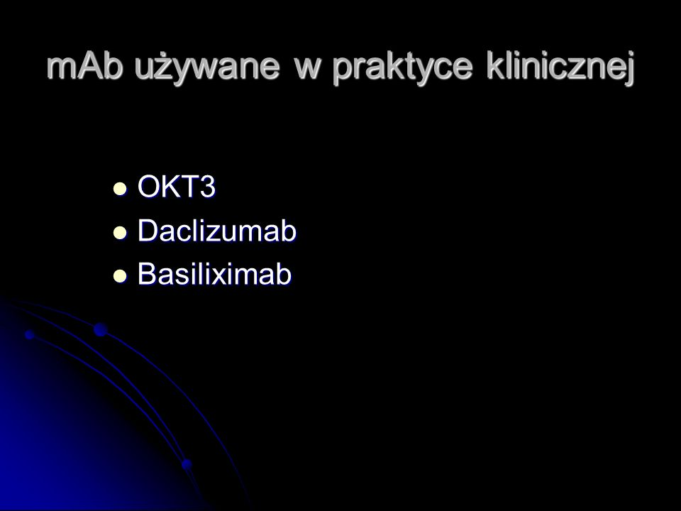 mAb używane w praktyce klinicznej