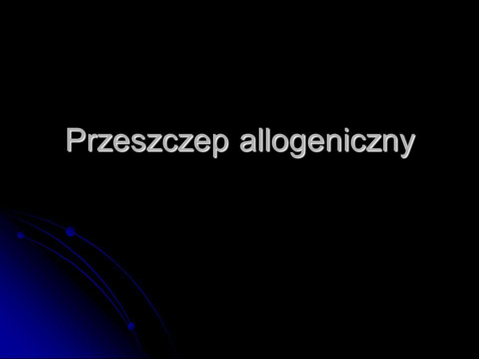 Przeszczep allogeniczny