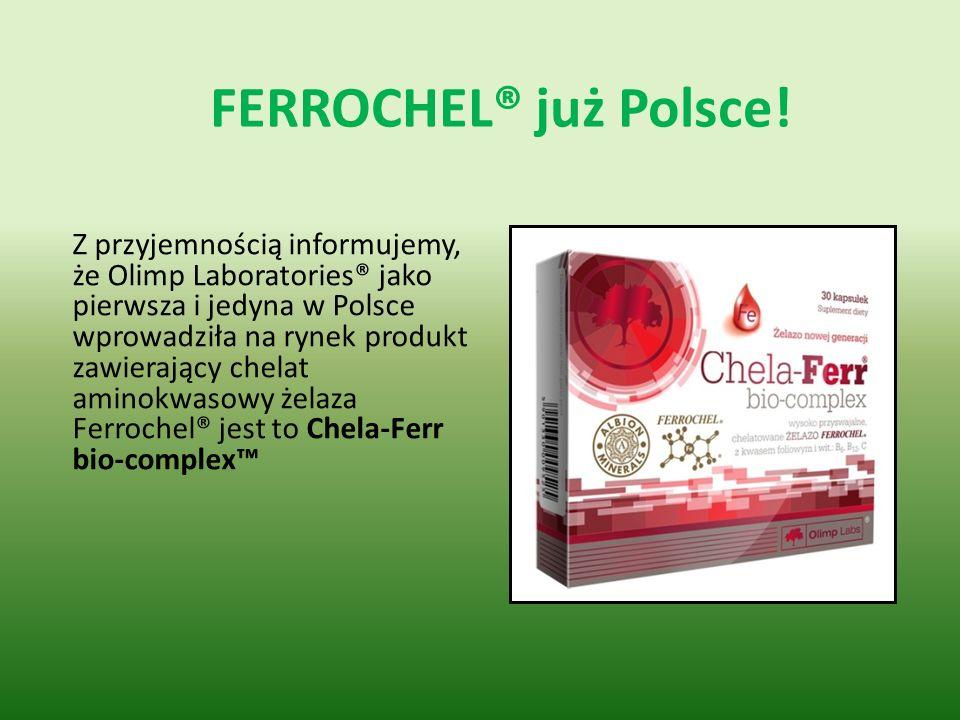 FERROCHEL® już Polsce!