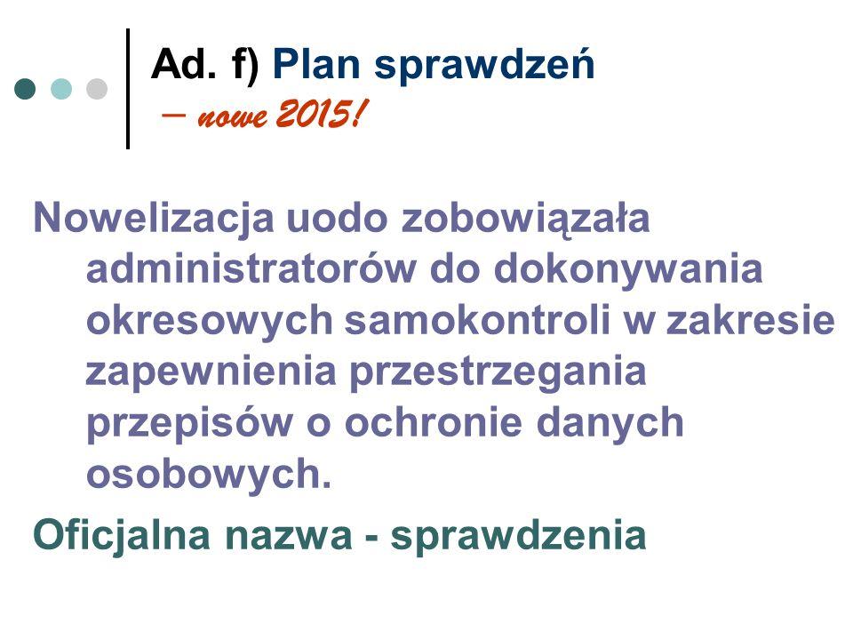Ad. f) Plan sprawdzeń – nowe 2015!