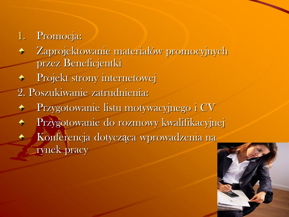 Promocja: Zaprojektowanie materiałów promocyjnych przez Beneficjentki. Projekt strony internetowej.