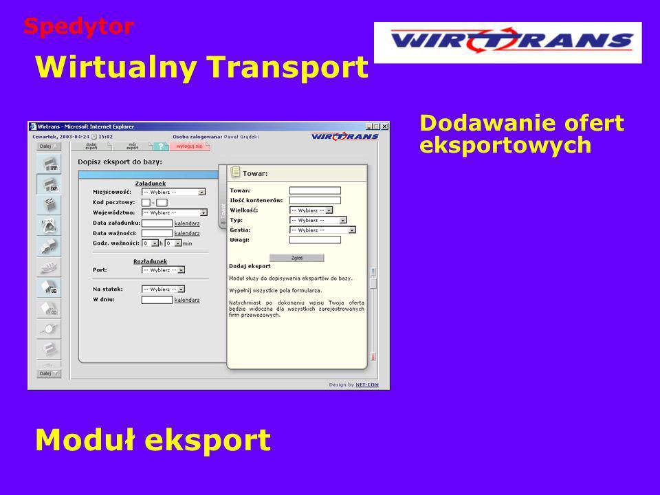 Wirtualny Transport Moduł eksport Spedytor