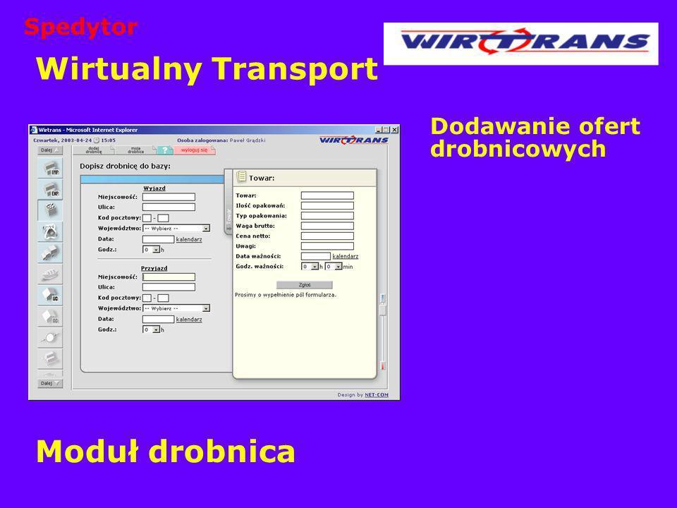 Wirtualny Transport Moduł drobnica Spedytor