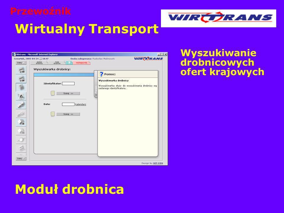 Wirtualny Transport Moduł drobnica Przewoźnik
