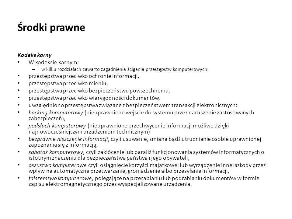 Środki prawne Kodeks karny W kodeksie karnym: