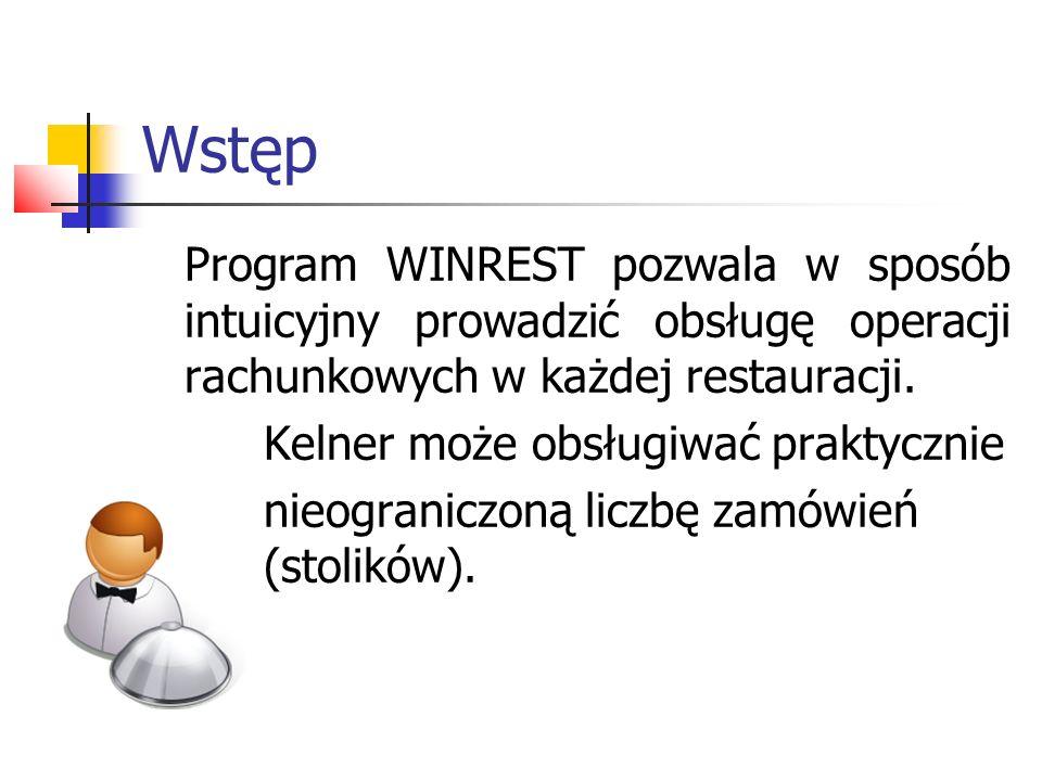 Wstęp Program WINREST pozwala w sposób intuicyjny prowadzić obsługę operacji rachunkowych w każdej restauracji.