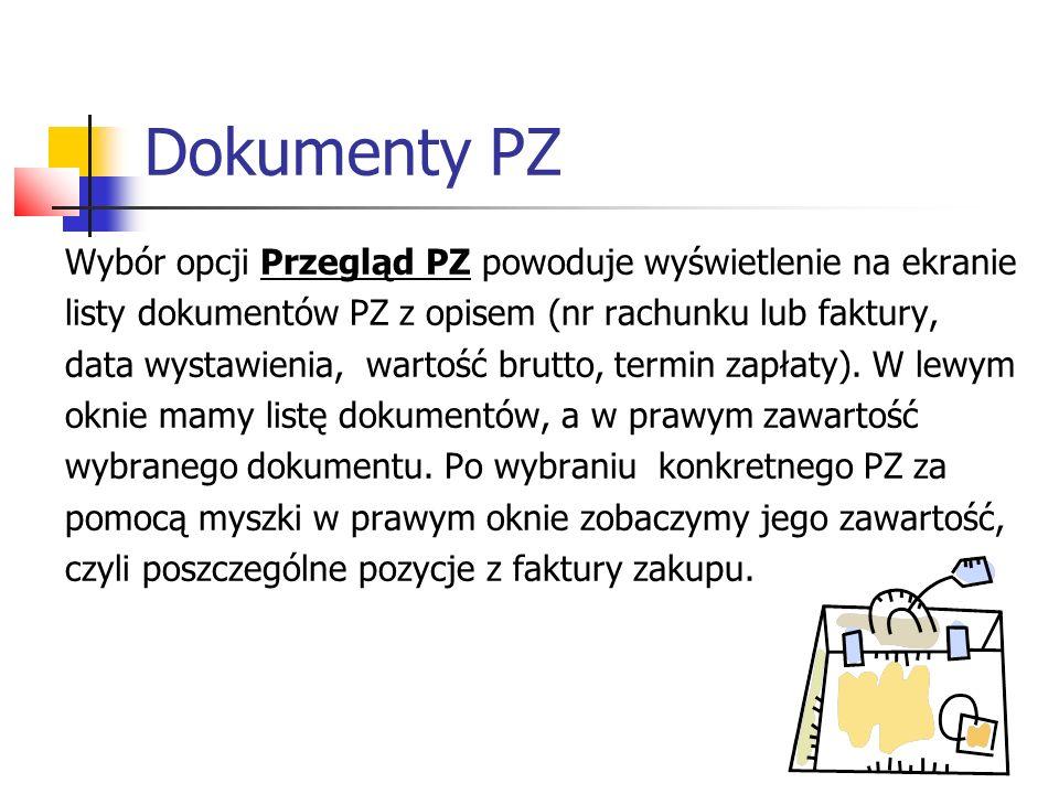 Dokumenty PZ Wybór opcji Przegląd PZ powoduje wyświetlenie na ekranie