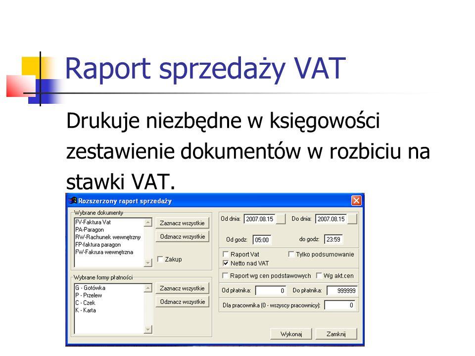 Raport sprzedaży VAT Drukuje niezbędne w księgowości