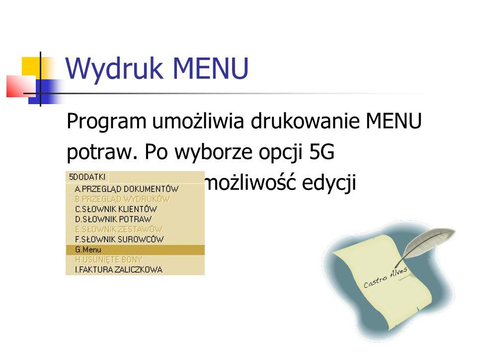 Wydruk MENU Program umożliwia drukowanie MENU