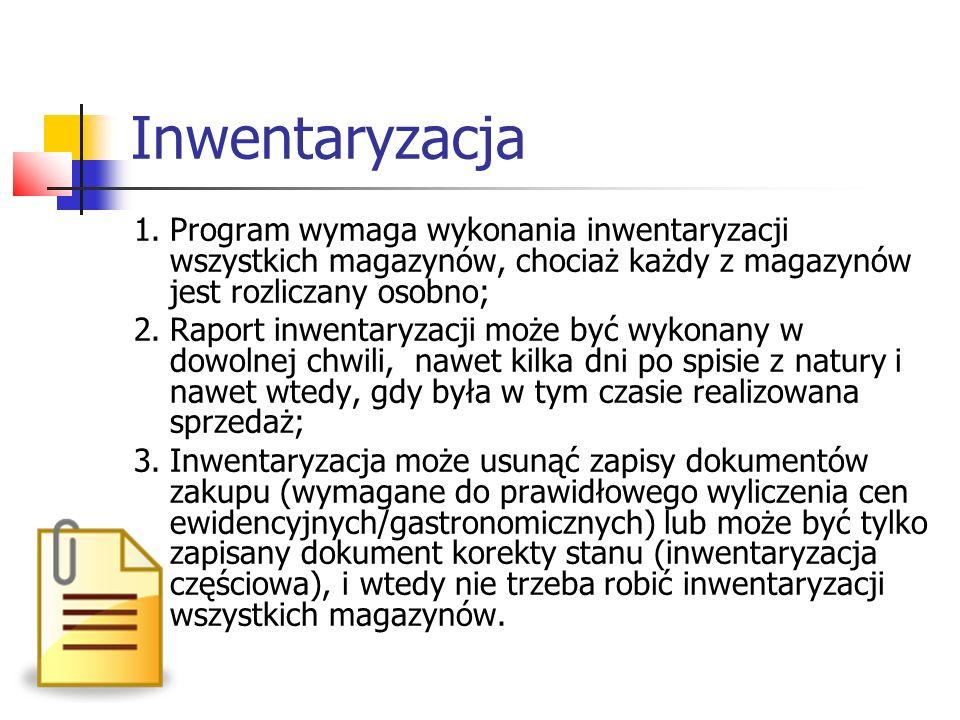 Inwentaryzacja 1. Program wymaga wykonania inwentaryzacji wszystkich magazynów, chociaż każdy z magazynów jest rozliczany osobno;