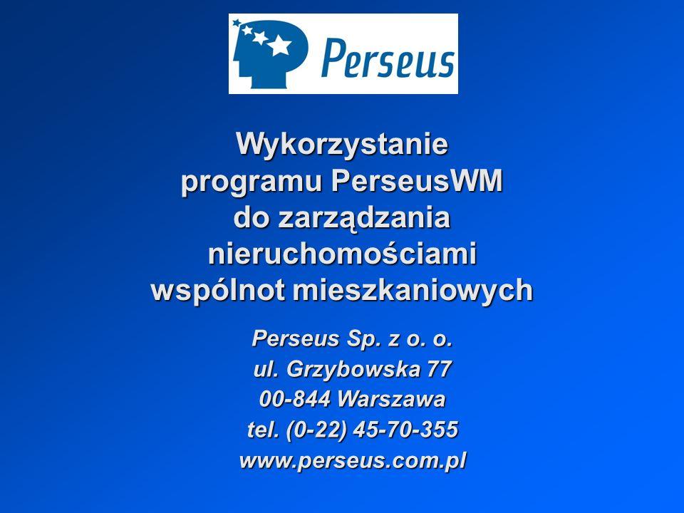 Wykorzystanie programu PerseusWM do zarządzania nieruchomościami wspólnot mieszkaniowych